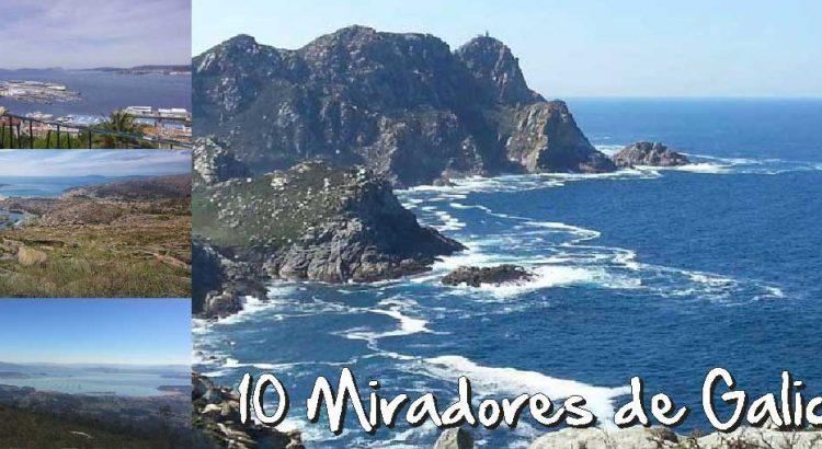 top 10 mejores vistas de Galicia, Miradores de Galicia